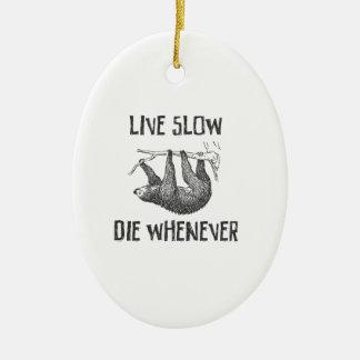Live Slow Ceramic Ornament
