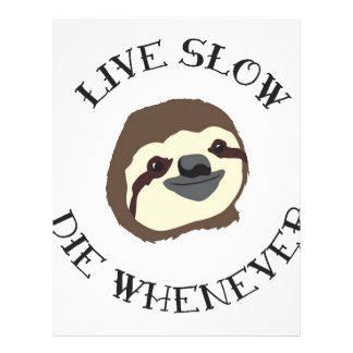 LIVE SLOW DIE WHENEVER LETTERHEAD
