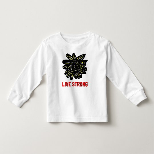 """Live Strong"" Toddler Long Sleeve T-Shirt"