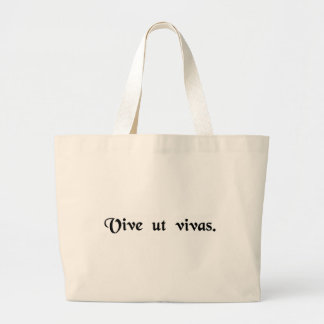 Live that you may live canvas bag