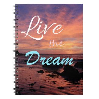 """Live The Dream"" Spiral Bound Notebook"