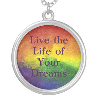 Live the Life of Your Dreams Rainbow Necklace