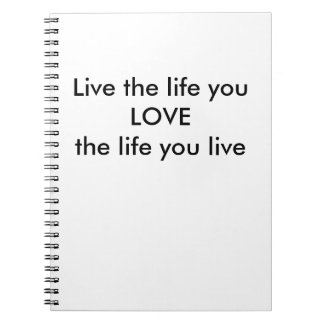 Live the life you LOVE journal