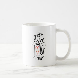 Live the love coffee mug