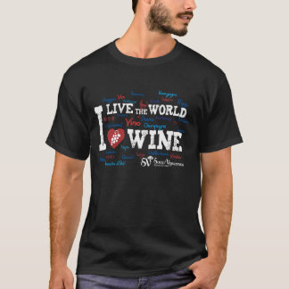 Live the World, Love Wine T-Shirt