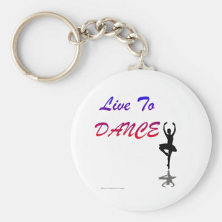 Live To Dance (For Light Colored Products) Basic Round Button Keychain