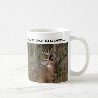 Live to Hunt Mug. Coffee Mug