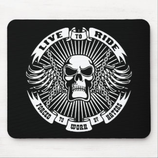 Live to Ride, Forced to Work Mouse Pad