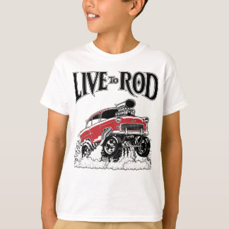 LIVE TO ROD 1955 Gasser T-Shirt