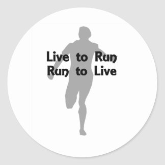 Live to Run, Run to Live Classic Round Sticker