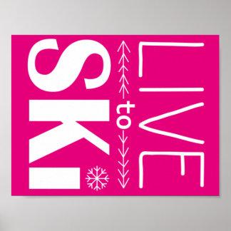 Live to Ski poster (basic) - hot pink
