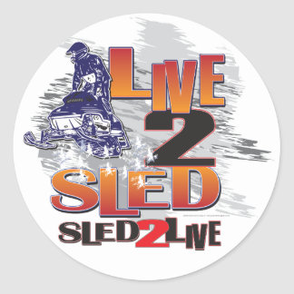 Live to Sled Sled To Live Classic Round Sticker