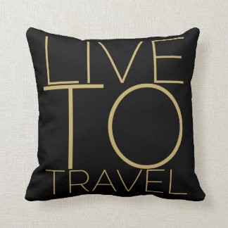 LIVE TO TRAVEL THROW PILLOW