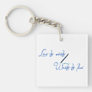 Live to Write Acrylic Keychain