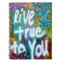 Live True to You Notebook