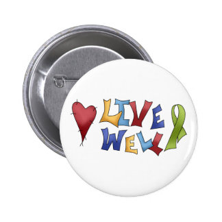Live Well- Green Ribbon Button