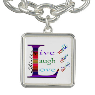 Live Well, Laugh Often, Love Always by STaylor Bracelet