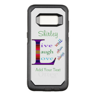 Live Well, Laugh Often, Love Always by STaylor OtterBox Commuter Samsung Galaxy S8 Case