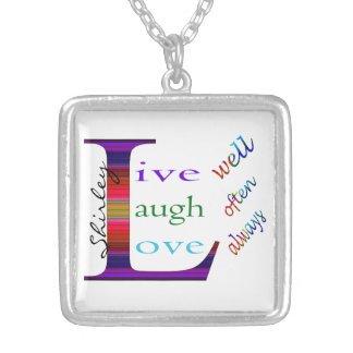 Live Well, Laugh Often, Love Always by STaylor Silver Plated Necklace