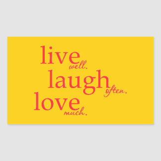 LIVE WELL LAUGH OFTEN LOVE MUCH MOTTOS QUOTES COMM STICKER