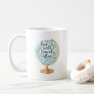Live Well, Travel Often Coffee Mug