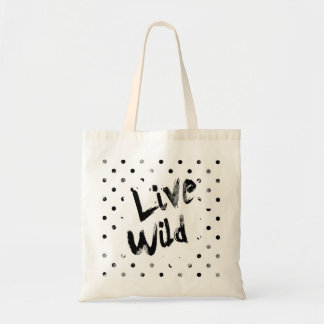 Live Wild, Black and White Typography Budget Tote Bag
