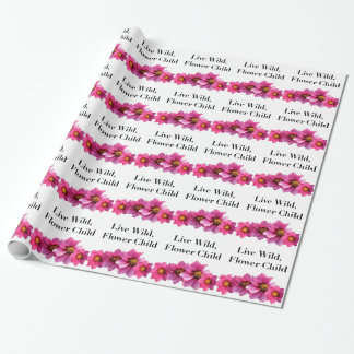 Live Wild Flower Child Wrapping Paper