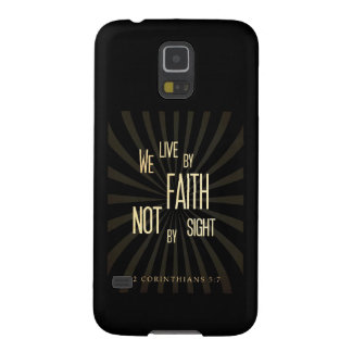 Live with Faith not by Sight Galaxy S5 Cover