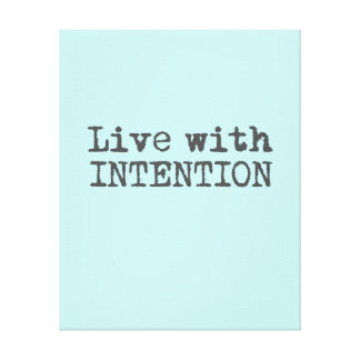 Live with Intention Canvas Print