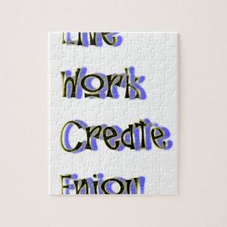 live work create enjoy jigsaw puzzle