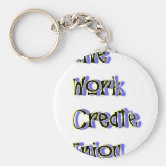 live work create enjoy keychain