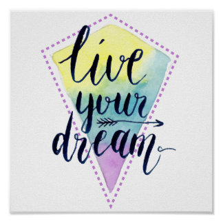 Live your dream boho style poster