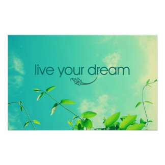 Live Your Dream. Vibrant Sky Poster
