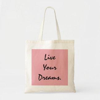 Live Your Dreams. Budget Tote Bag