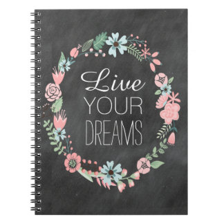 Live your dreams chalkboard notebook