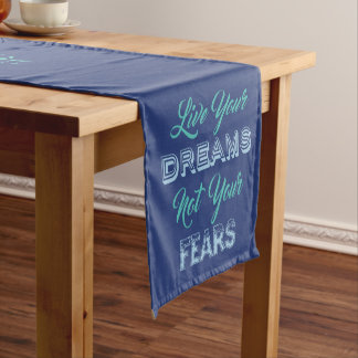 Live Your Dreams custom text & color table runner