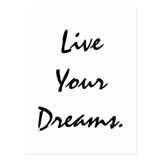 Live Your Dreams. Postcard
