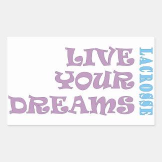 Live Your Lacrosse Dreams Sticker