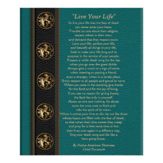 """""""Live Your Life""""  by Chief Tecumseh Poster"""