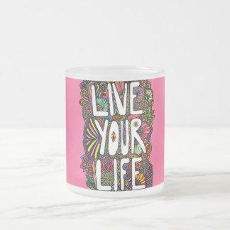 Live Your Life - Color Coffee Mug