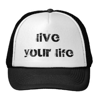 live your life hats