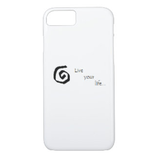 """""""Live your life..."""" iPhone 7 case"""