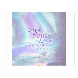 Live Your Life, One daydream at a time... Postcard