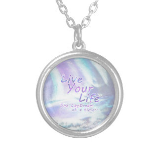 Live Your Life, One daydream at a time... Silver Plated Necklace