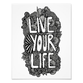 Live Your Life Photo