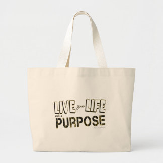 Live your Life with a Purpose Large Tote Bag