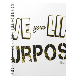 Live your Life with a Purpose Notebooks