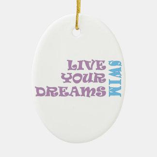 Live Your Swim Dreams Ceramic Oval Ornament