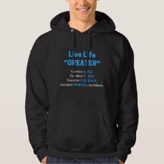 LiveLifeGREATER Love, Faith, Courage Men's Hoodie