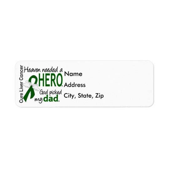 Liver Cancer Heaven Needed a Hero Dad Return Address Label
